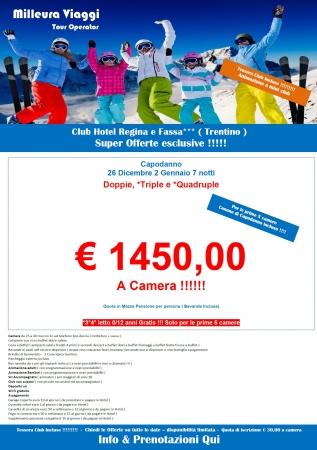 Club Hotel Regina e Fassa - CAPODANNO Montagna Italia