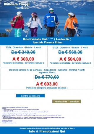 Cristallo Club - OFFERTE Montagna Italia