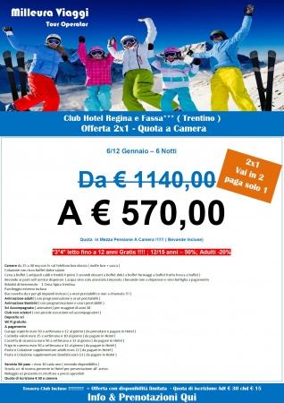 REGINA E FASSA offerta 2x1 Montagna Italia